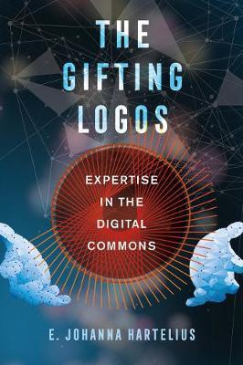 The Gifting Logos by E. Johanna Hartelius