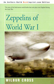 Zeppelins of World War I by Wilbur Cross image