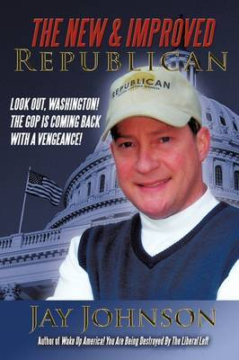 The New & Improved Republican by Jay Johnson image