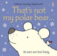 That's Not My Polar Bear by Fiona Watt image