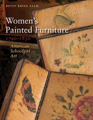 Women's Painted Furniture, 1790-1830 by Betsy Krieg Salm image