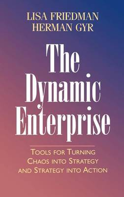 The Dynamic Enterprise by Lisa Friedman