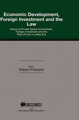 Economic Development, Foreign Investment and the Law
