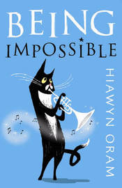 Being Impossible by Hiawyn Oram image