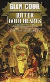 Cook Glen : Bitter Gold Hearts by Glen Cook