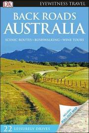 Back Roads Australia by DK