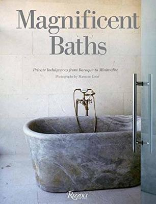 Magnificent Baths by Massimo Listri