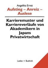 Aufstieg Anreiz Auslese by Angelika Ernst