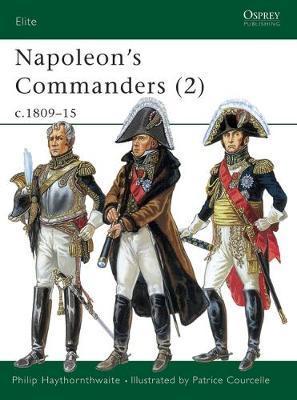 Napoleon's Commanders: v.2 by Philip J. Haythornthwaite image