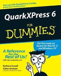QuarkXPress 6 For Dummies by Barbara Assadi