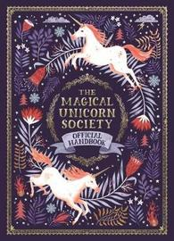 The Magical Unicorn Society Official Handbook by Selwyn E. Phipps