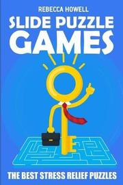 Slide Puzzle Games by Rebecca Howell