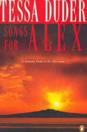Songs for Alex by Tessa Duder image