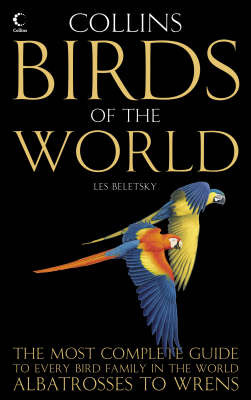 Collins Birds of the World: Every Bird Family Illustrated and Explained by Les Beletsky image