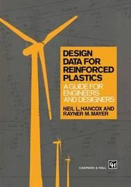 Design Data for Reinforced Plastics by Rayner M. Mayer