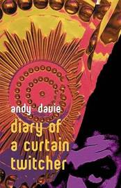 Diary of a Curtain Twitcher by Andy Davie image