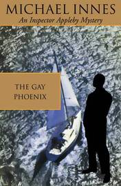 The Gay Phoenix by Michael Innes image