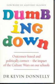 Dumbing Down by Kevin Donnelly image