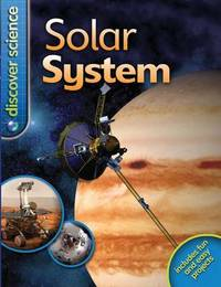 Discover Science: Solar System by Mike Goldsmith