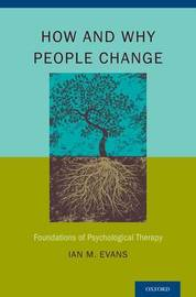 How and Why People Change by Ian M Evans