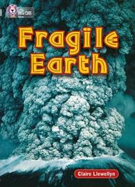 Fragile Earth: Band 17/Diamond by Claire Llewellyn