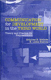 Communication for Development in the Third World by Srinivas Raj Melkote image