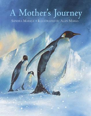 A Mother's Journey, A by Sandra Markle