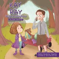 Kay and Ray Help a Neighbor by Debbie Henderson Maestas