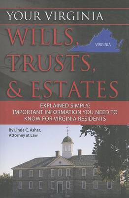 Your Virginia Wills, Trusts, & Estates Explained Simply by Linda C Ashar image