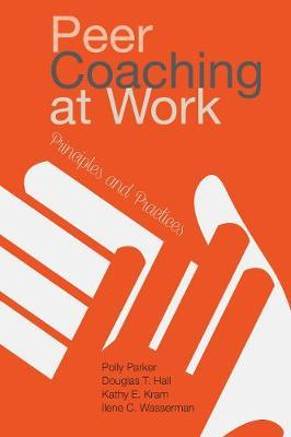 Peer Coaching at Work by Polly Parker image
