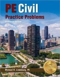 Pe Civil Practice Problems by Michael R Lindeburg
