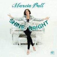 Shine Bright by Marcia Ball