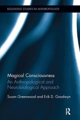 Magical Consciousness by Susan Greenwood