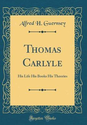 Thomas Carlyle by Alfred H. Guernsey