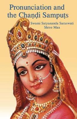 Pronunciation and the Chandi Samputs by Swami Satyananda Saraswati image