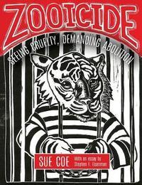 Zooicide by Sue Coe