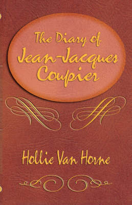 The Diary of Jean-Jacques Coupier by Hollie, Van Horne image
