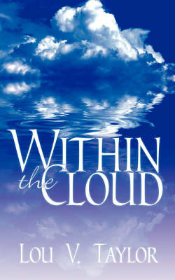 Within the Cloud by Lou V. Taylor image