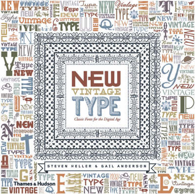 New Vintage Type: Classic Fonts for t by Steven Heller image