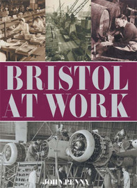 Bristol at Work by John Penny image