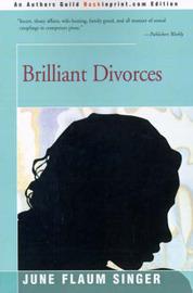 Brilliant Divorces by June Flaum Singer image