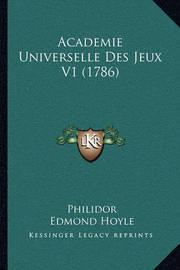 Academie Universelle Des Jeux V1 (1786) by Edmond Hoyle