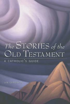 The Stories of the Old Testament by Jim Campbell image