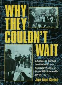Why They Couldn't Wait by Jane Anna Gordon image
