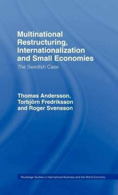 Multinational Restructuring, Internationalization and Small Economies by Thomas Andersson image