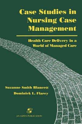 Case Studies in Nursing Care Management by Flarey image