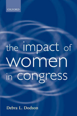 The Impact of Women in Congress by Debra L. Dodson image