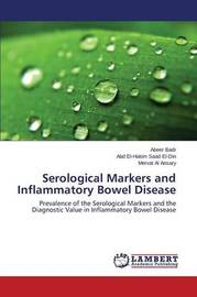 Serological Markers and Inflammatory Bowel Disease by Badr Abeer