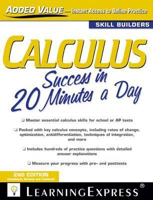 Calculus Success in 20 Minutes a Day by LearningExpress LLC Editors