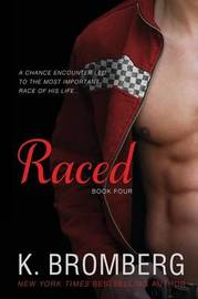 Raced by K Bromberg
